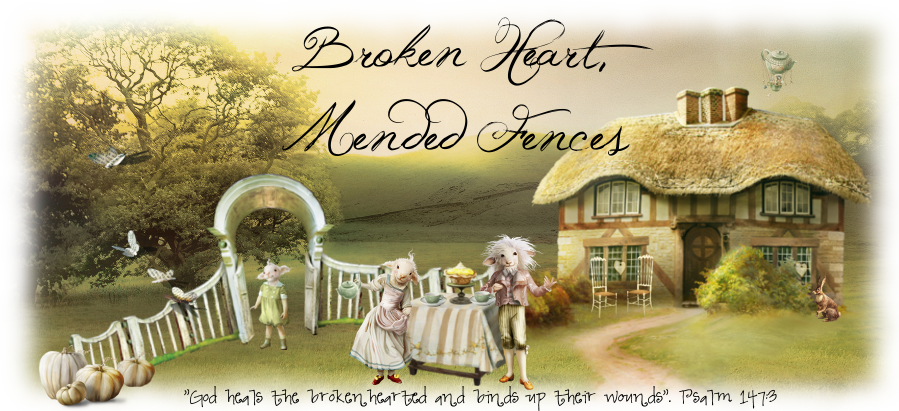 Broken Heart, Mended Fences